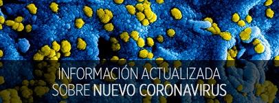 Información actualizada sobre el nuevo coronavirus